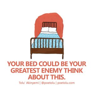 Your Bed Is The Enemy
